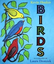 Henkes, Kevin Birds