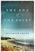 Graver, Elizabeth The End of the Point