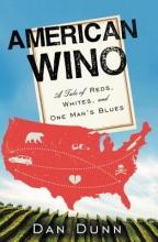 Dunn, Dan American Wino