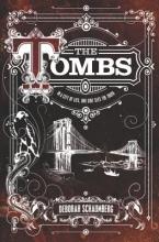 Schaumberg, Deborah The Tombs
