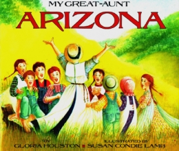 Houston, Gloria My Great-Aunt Arizona