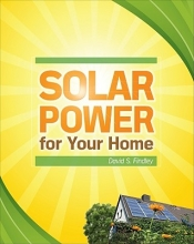 Findley, David Solar Power for Your Home