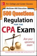 Stefano, Denise M.,   Surett, Darrel McGraw-Hill Education 500 Regulation Questions for the CPA Exam