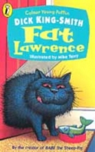 Dick King-Smith Fat Lawrence
