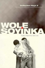 Soyinka, Wole Collected Plays