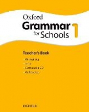 Oxford Grammar for Schools: 1: Teacher`s Book and Audio CD Pack