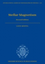 Leon (Emeritus Professor of Astronomy, University of Sussex) Mestel Stellar Magnetism
