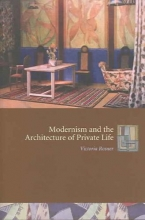 Rosner, Victoria Modernism and the Architecture of Private Life