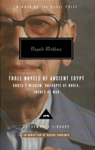 Mahfouz, Naguib Three Novels of Ancient Egypt