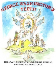 Chandra, Deborah George Washington`s Teeth