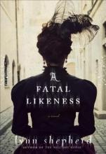 Shepherd, Lynn A Fatal Likeness