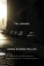 Phillips, Rowan Ricardo The Ground