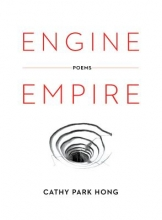 Hong, Cathy Park Engine Empire