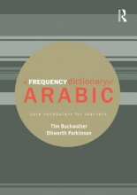 Tim Buckwalter,   Dilworth Parkinson A Frequency Dictionary of Arabic