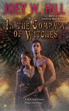 Hill, Joey W. In the Company of Witches