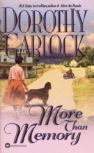 Garlock, Dorothy More Than Memory