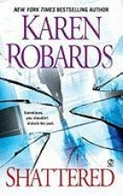 Robards, Karen Shattered