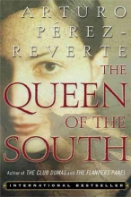 Perez-Reverte, Arturo The Queen Of The South