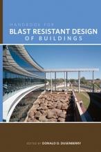 Dusenberry, Donald O. Handbook for Blast Resistant Design of Buildings