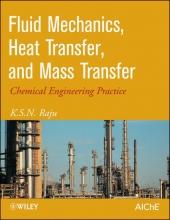 Raju, K. S. Fluid Mechanics, Heat Transfer, and Mass Transfer