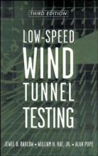 Barlow, Jewel B. Low-Speed Wind Tunnel Testing