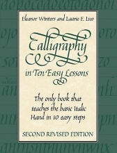 Winters, Eleanor Calligraphy in Ten Easy Lessons