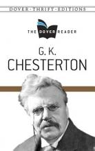 Chesterton, G. K. G. K. Chesterton the Dover Reader