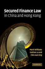 Williams, Mark Secured Finance Law in China and Hong Kong