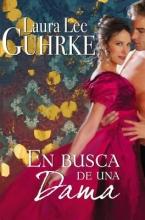 Guhrke, Laura Lee En Busca de Una Dama