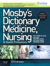 Chris Brooker Mosby`s Dictionary of Medicine, Nursing and Health Professions UK Edition