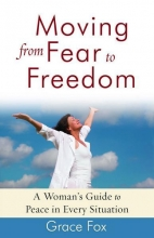 Grace Fox Moving from Fear to Freedom