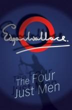 Wallace, Edgar The Four Just Men