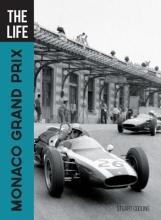 Stuart Codling The Life Monaco Grand Prix