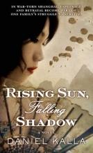 Kalla, Daniel Rising Sun, Falling Shadow