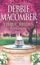 Macomber, Debbie Three Brides, No Groom