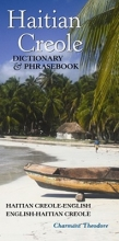 Theodore, Charmant Haitian Creole Dictionary and Phrasebook