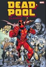 Priest, Christopher Deadpool Classic Omnibus, Volume 1