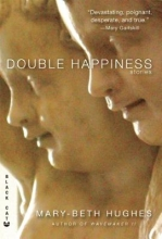 Hughes, Mary-Beth Double Happiness