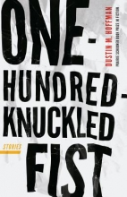 Hoffman, Dustin M. One-Hundred-Knuckled Fist