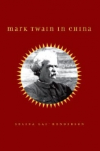 Lai-Henderson, Selina Mark Twain in China