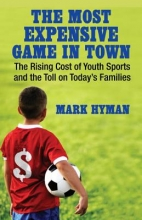 Hyman, Mark The Most Expensive Game in Town
