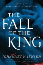 Jensen, Johannes V. The Fall of the King