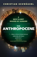 Schwagerl, Christian The Anthropocene