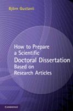 Gustavii, Bjorn How to Prepare a Scientific Doctoral Dissertation Based on Research Articles