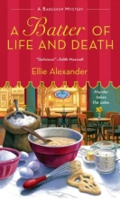 Alexander, Ellie A Batter of Life and Death