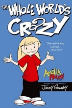 Gownley, Jimmy The Whole World`s Crazy