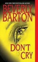 Barton, Beverly Don`t Cry