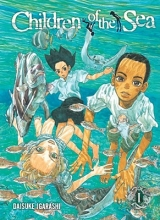 Igarashi, Daisuke Children of the Sea, Volume 1