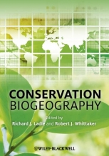 Richard J. Ladle,   Robert J. Whittaker Conservation Biogeography