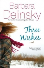 Delinsky, Barbara Three Wishes
